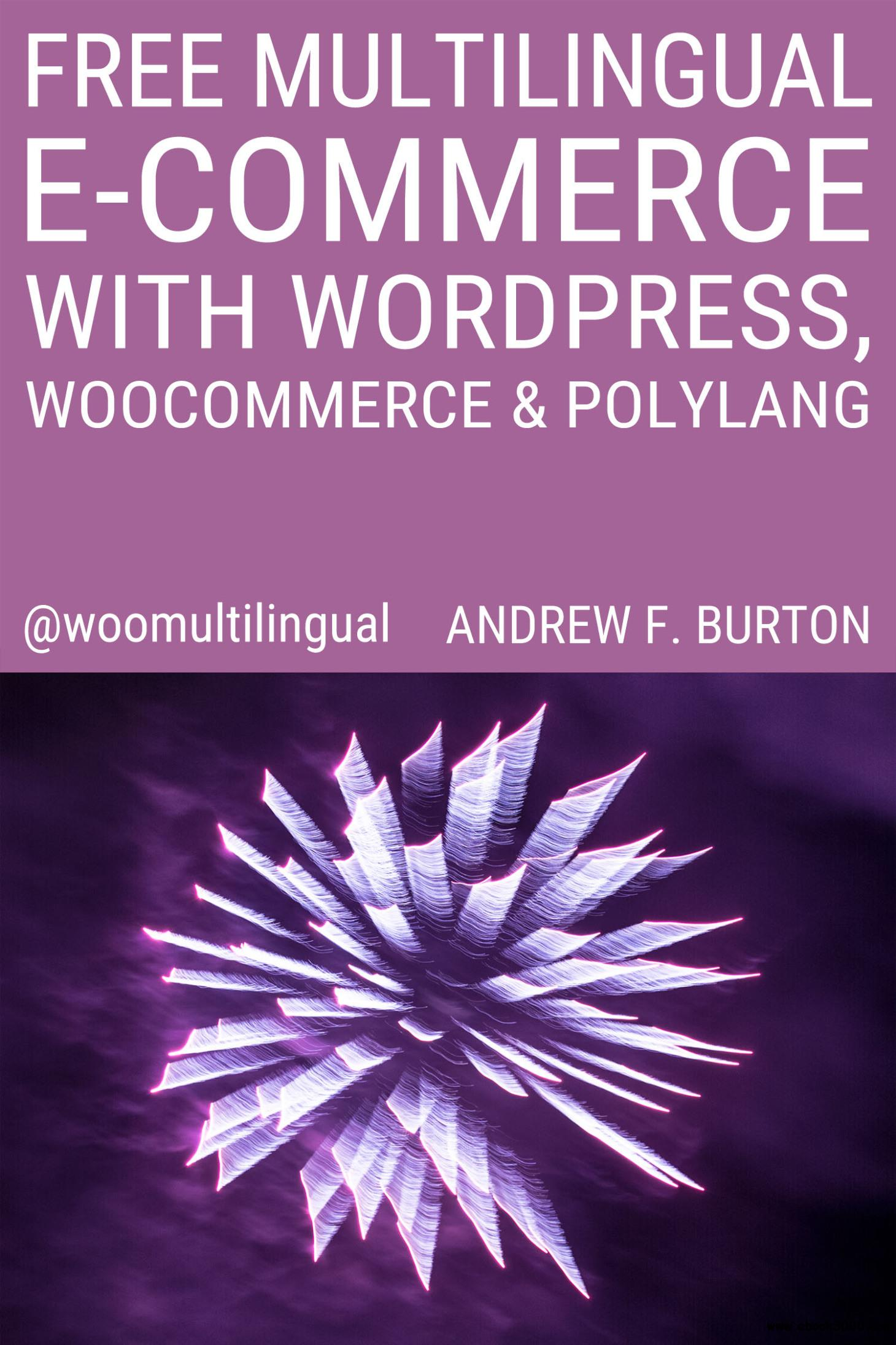 Free Multilingual E-Commerce With WordPress, WooCommerce & Polylang