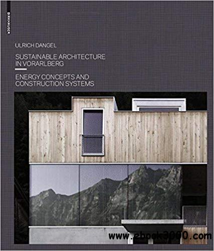 Sustainable Architecture in Vorarlberg