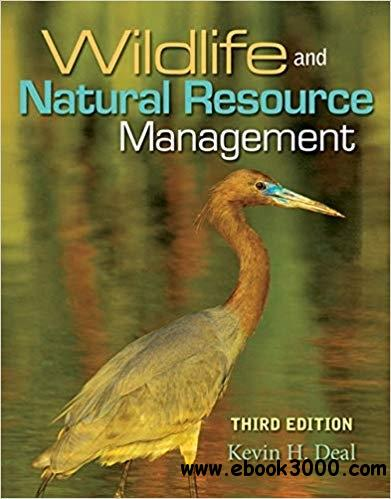 Wildlife and Natural Resource Management, 3rd  Edition