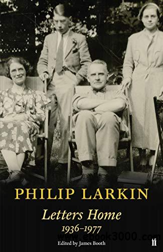 Philip Larkin: Letters Home