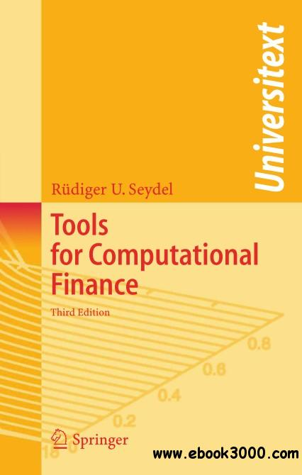 Tools for Computational Finance, Third Edition