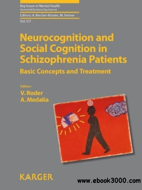 Neurocognition and Social Cognition in Schizophrenia Patients: Basic Concepts and Treatment