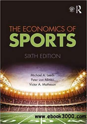 The Economics of Sports Ed 6