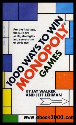 1000 Ways to Win Monopoly Games