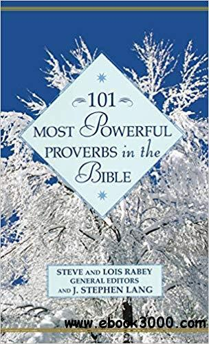 101 Most Powerful Proverbs in the Bible (101 Most Powerful Series)