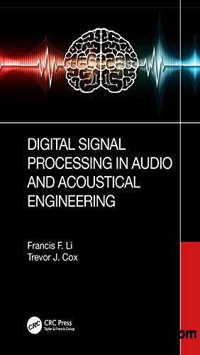 Digital Signal Processing in Audio and Acoustical Engineering