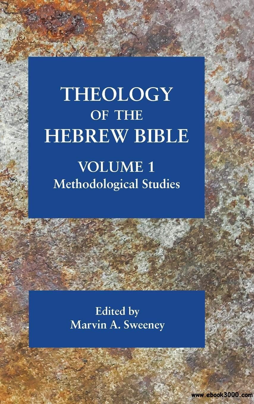 Theology of the Hebrew Bible, volume 1: Methodological Studies