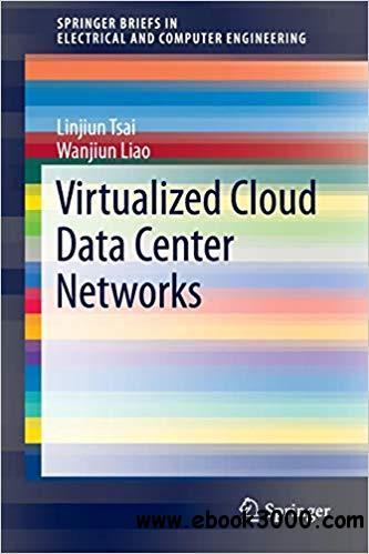 Virtualized Cloud Data Center Networks: Issues in Resource Management.
