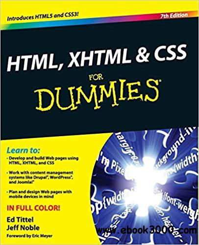 HTML, XHTML & CSS for Dummies?, 7th Edition