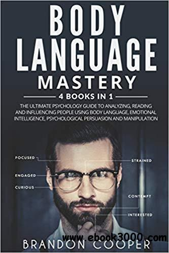 Body Language Mastery: 4 Books in 1