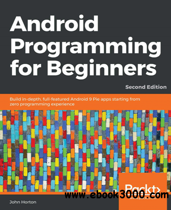 Android Programming for Beginners, Second Edition