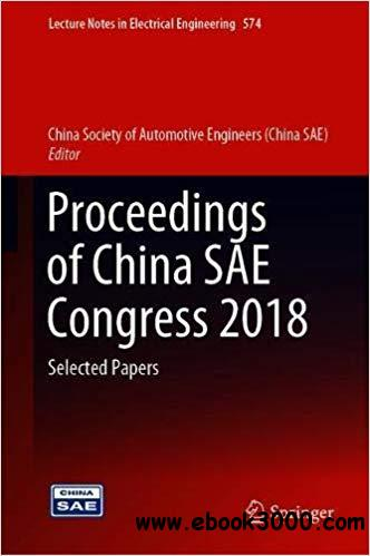 Proceedings of China SAE Congress 2018: Selected Papers