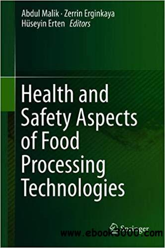 Health and Safety Aspects of Food Processing Technologies
