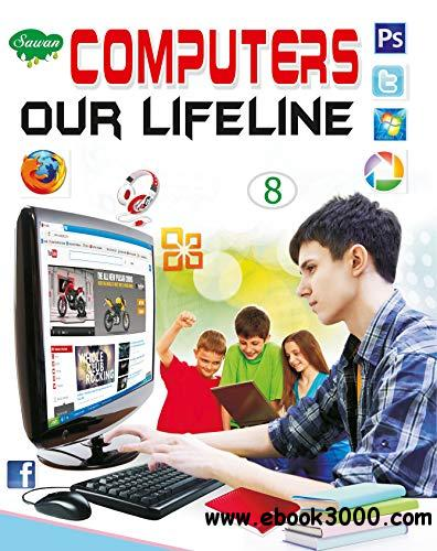 Computers Our Lifeline Class-8 (School Book)
