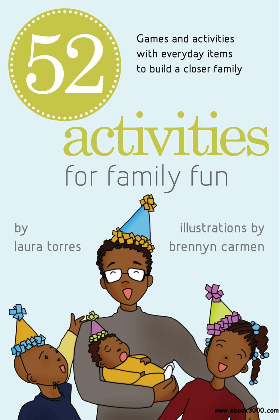 52 Activities for Family Fun: Games and Activities with Everyday Items to Build a Closer Family, DGO Edition
