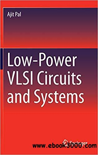 Low-Power VLSI Circuits and Systems