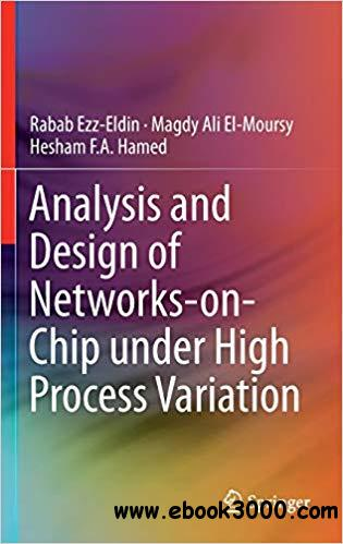 Analysis and Design of Networks-on-Chip Under High Process Variation
