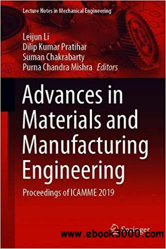 Advances in Materials and Manufacturing Engineering: Proceedings of ICAMME 2019