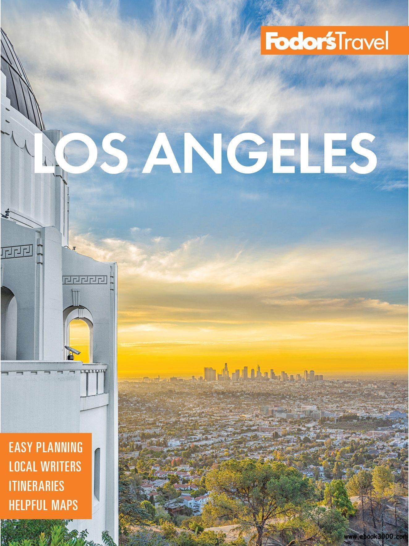 Fodor's Los Angeles: with Disneyland and Orange County (Full-color Travel Guide), 28th Edition