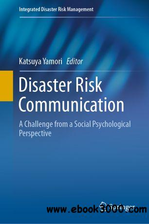 Disaster Risk Communication: A Challenge from a Social Psychological Perspective