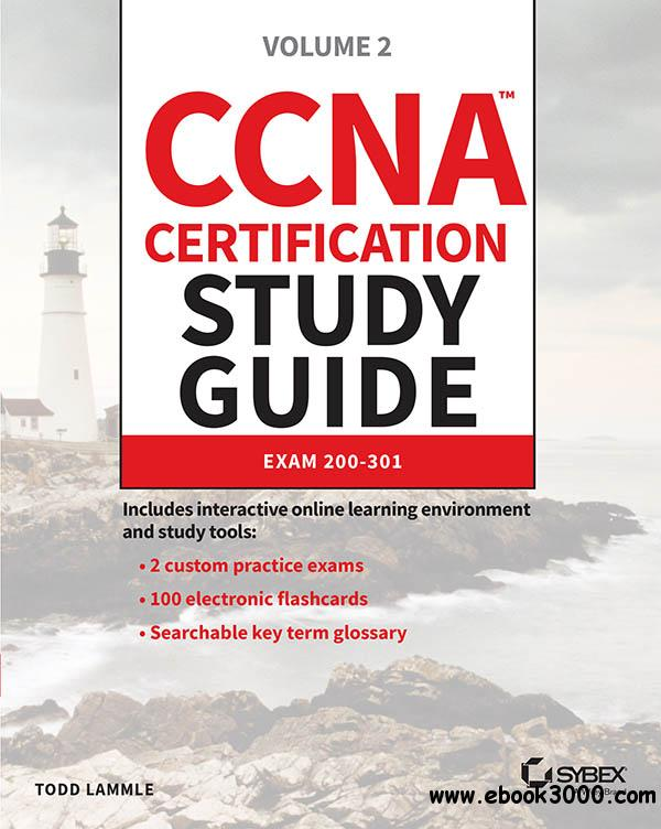 CCNA Certification Study Guide: Volume 2 Exam 200-301