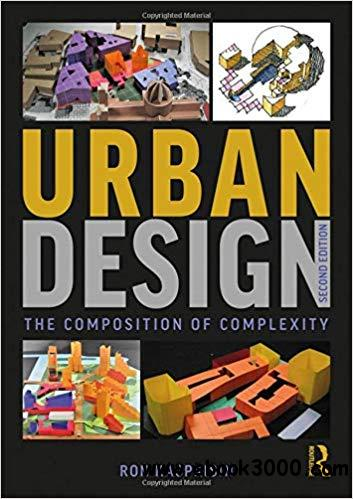 Urban Design: The Composition of Complexity Ed 2