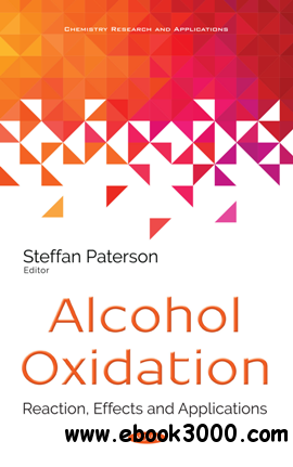 Alcohol Oxidation : Reaction, Effects and Applications