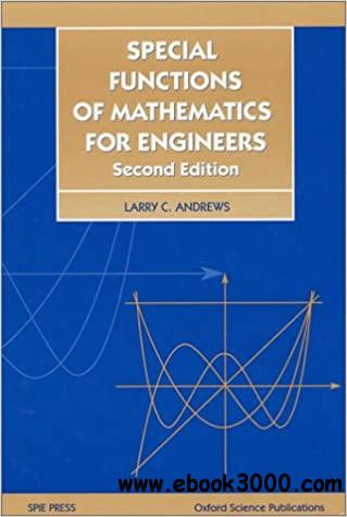 Special Functions of Mathematics for Engineers, Second Edition  Ed 2