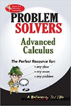Advanced Calculus Problem Solver (Problem Solvers Solution Guides)