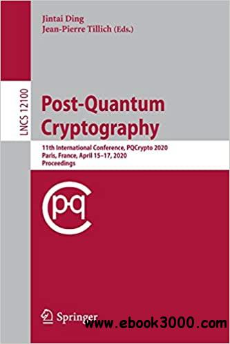 Post-Quantum Cryptography: 11th International Conference, PQCrypto 2020, Paris, France, April 15-17, 2020, Proceedings (