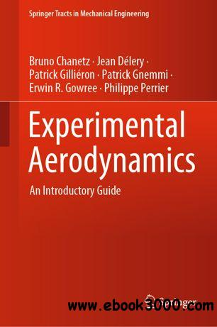 Experimental Aerodynamics: An Introductory Guide