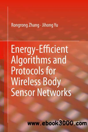 Energy-Efficient Algorithms and Protocols for Wireless Body Sensor Networks