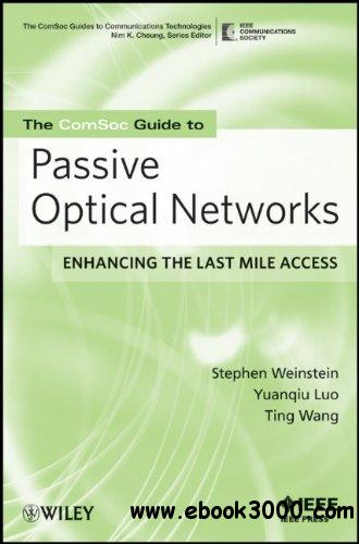 Passive Optical Networks: Flattening the Last Mile Access