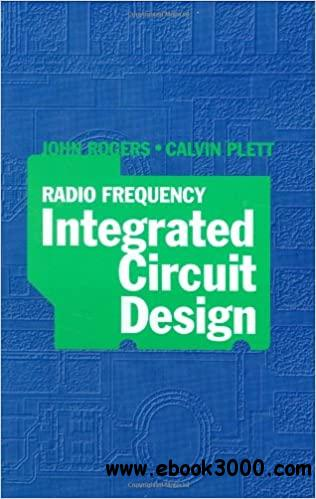 Radio Frequency Integrated Circuit Design (Artech House Microwave Library