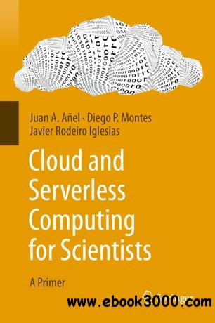Cloud and Serverless Computing for Scientists: A Primer