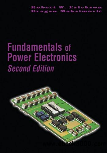 Fundamentals of Power Electronics 2 Edition