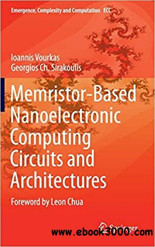 Memristor-Based Nanoelectronic Computing Circuits and Architectures: Foreword by Leon Chua