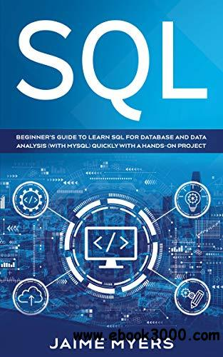 SQL: Beginner's Guide to Learn SQL for Database and Data Analysis