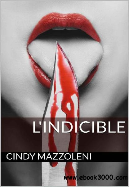 Cindy Mazzoleni, L'indicible