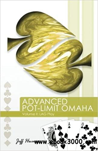 Advanced Pot-Limit Omaha: LAG Play: 2