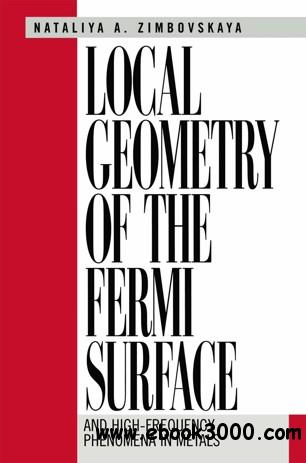 Local Geometry of the Fermi Surface: And High-Frequency Phenomena in Metals