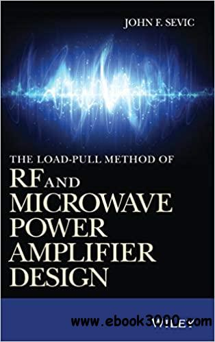 The Loadpull Method of RF and Microwave Power Amplifier Design