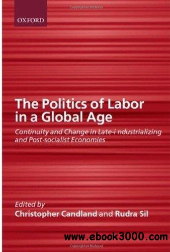 The Politics of Labor in a Global Age