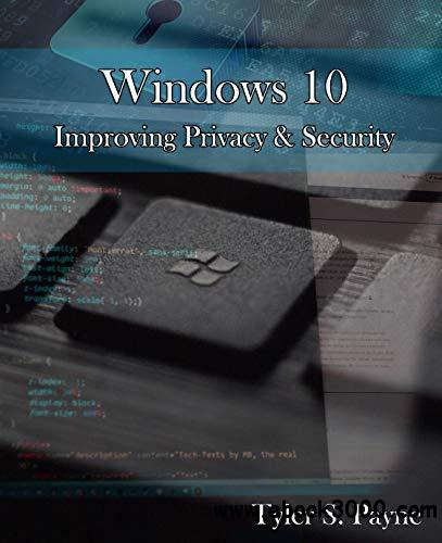 Windows 10: Improving Privacy & Security