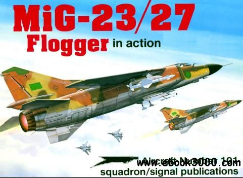 MiG-23/27 Flogger in action - Aircraft