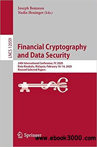 Financial Cryptography and Data Security: 24th International Conference, FC 2020 , Kota Kinabalu, Malaysia, February 10-