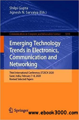 Emerging Technology Trends in Electronics, Communication and Networking: Third International Conference, ET2ECN 2020, Su