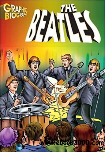 The Beatles, Graphic Biography