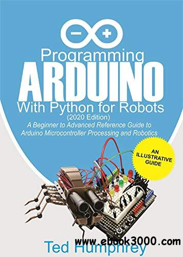 Programming Arduino With Python For Robots, 2020  Edition
