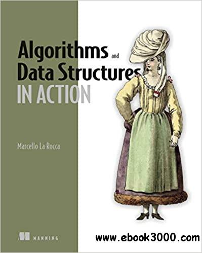 Algorithms and Data Structures in Action, MEAP  Edition
